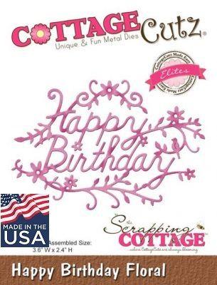 CottageCutz BIRTHDAY FLORAL - Щанца за рязане