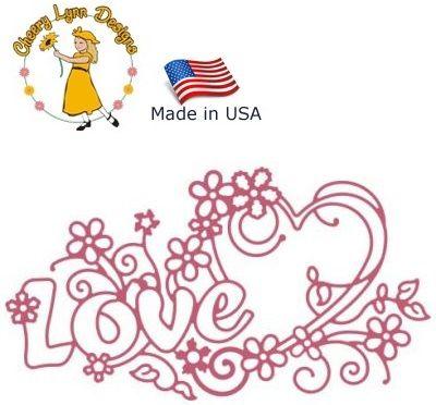 Cheery Lynn ,USA - Шаблон за рязане и ембос LOVE b141