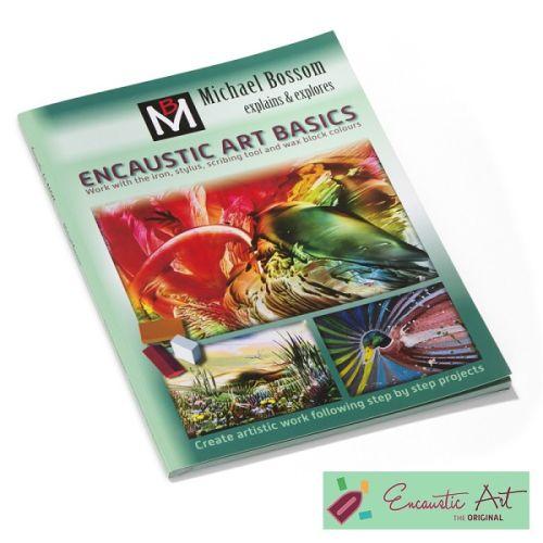 ENCAUSTIC ART BASICS BOOK - Книга за енкаустика ОСНОВИ на ЕНКАУСТИКАТА English